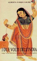 I due volti dell'India. Saggi sulla letteratura anglo-indiana e indo-inglese