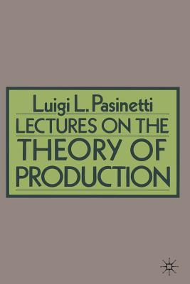 Lectures on the Theory of Production