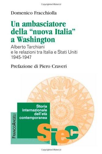 Un ambasciatore della «nuova Italia» a Washington