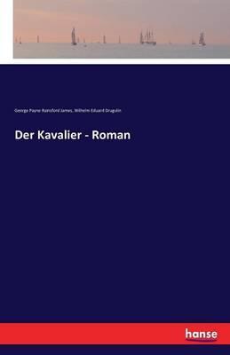 Der Kavalier - Roman