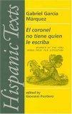 El Coronel No Tiene Quien Le Escriba / No One Writes to the Colonel