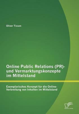 Online Public Relations (PR)- und Vermarktungskonzepte im Mittelstand