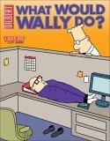 What Would Wally Do?