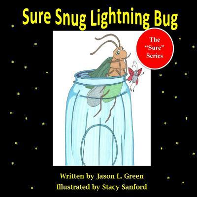 Sure Snug Lightning Bug