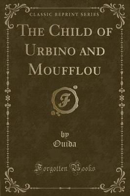 The Child of Urbino ...