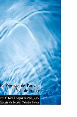 La PR Voste de Paris Et L'Isle-de-France
