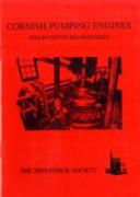 Cornish Pumping Engines and Rotative Beam Engines