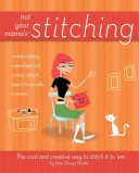 Not Your Mama's Stitching