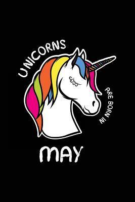 Unicorns Are Born in May