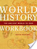 The World History Workbook, Vol. 1