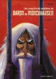 Les aventures oubliées du baron de Münchausen, Tome 1