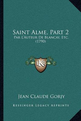 Saint Alme, Part 2