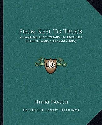 From Keel to Truck
