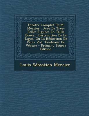 Theatre Complet de M...