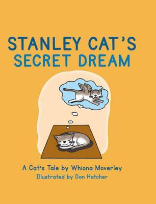 Stanley Cat's Secret Dream