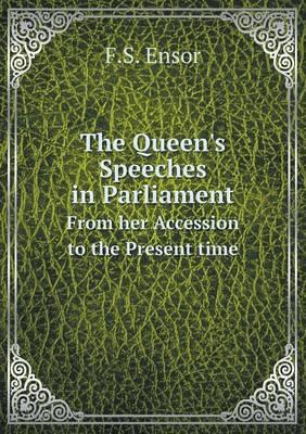 The Queen's Speeches in Parliament from Her Accession to the Present Time