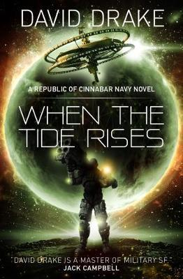 When the Tide Rises (The Republic of Cinnabar Navy series #6)