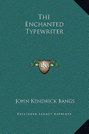 The Enchanted Typewr...