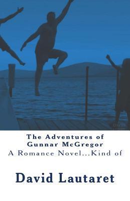 The Adventures of Gunnar Mcgregor