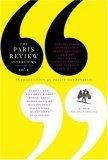 The Paris Review Interviews, I