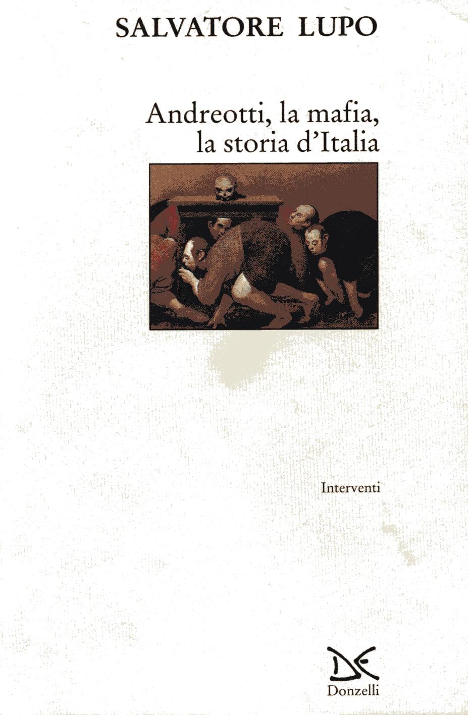 Andreotti, la mafia, la storia d'Italia