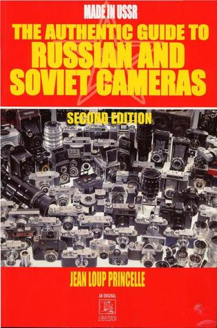 The Authentic Guide to Russian and Soviet Cameras