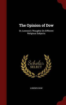 The Opinion of Dow