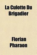 La Culotte Du Brigadier