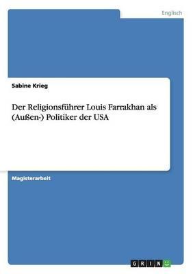 Der Religionsführer Louis Farrakhan als (Außen-) Politiker der USA