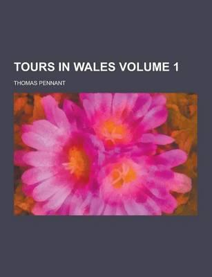 Tours in Wales Volum...