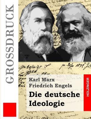 Die Deutsche Ideolog...