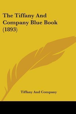 The Tiffany and Company Blue Book (1893)