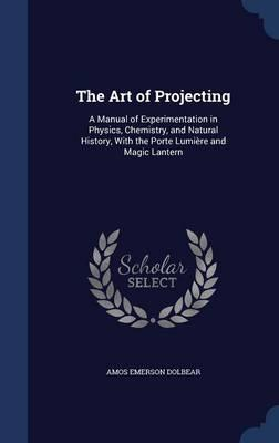 The Art of Projecting