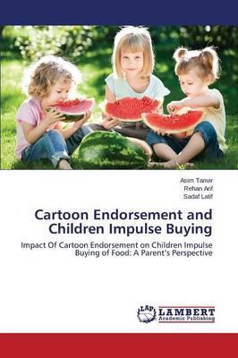 Cartoon Endorsement and Children Impulse Buying