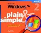 Microsoft  Windows  XP Plain & Simple, Second Edition