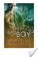 Be My Bad Boy