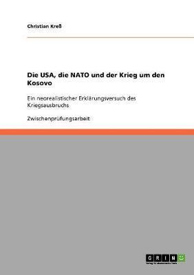 Die USA, die NATO und der Krieg um den Kosovo