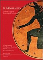 Il Minotauro. Problemi e ricerche di psicologia del profondo