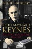 John Maynard Keynes: Fighting for Britain, 1937-1946 v.3