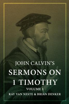John Calvin's Sermons on 1 Timothy