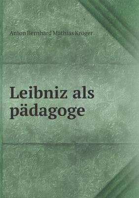 Leibniz ALS Padagoge