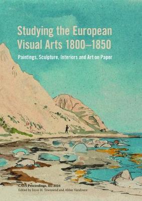 Studying the European Visual Arts 1800-1850