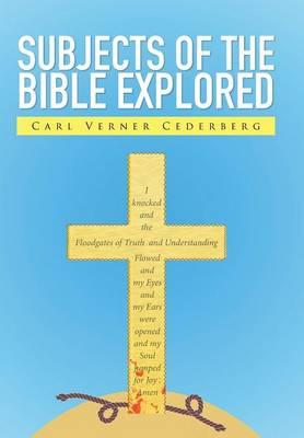 Subjects of the Bible Explored