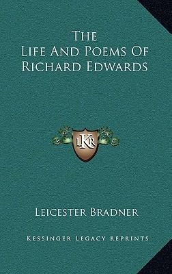 The Life and Poems of Richard Edwards