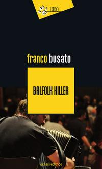 Balfolk killer