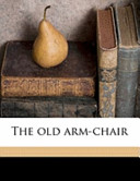 The Old Arm-Chair