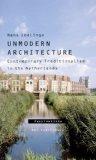 Unmodern Architecture