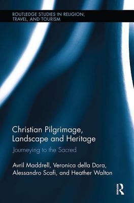 Christian Pilgrimage, Landscape and Heritage