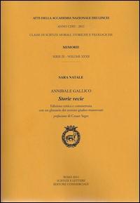 Atti dell'Accademia Nazionale dei Lincei. Serie IX. Memorie di scienze morali, storiche e filosofiche. Ediz. critica