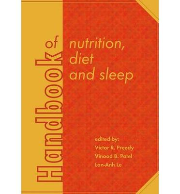 Handbook of Nutrition, Diet and Sleep